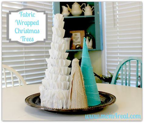 Fabric Wrapped Christmas Trees - Mom 4 Real