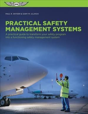 Practical Safety Management Systems A Practical Guide To