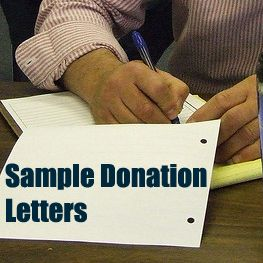 Sample Letter Asking For Donations. This article provides two sample donation letters for you to use to inspire your writing, give you a guideline, and to get you started. Read them by clicking on the image or by following this link:  http://www.rewarding-fundraising-ideas.com/sample-letters-asking-for-donations.html  (Photo by Bernard Pollack / Flickr.com)