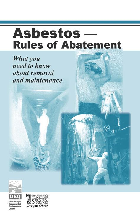 Asbestos - rules of abatement, by the Oregon Occupational Safety and Health Division