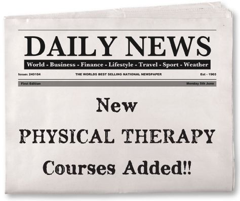 New Physical Therapy Continuing Education Courses Now ...
