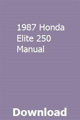 1987 Honda Elite 250 Manual Repair Manuals Owners Manuals Manual