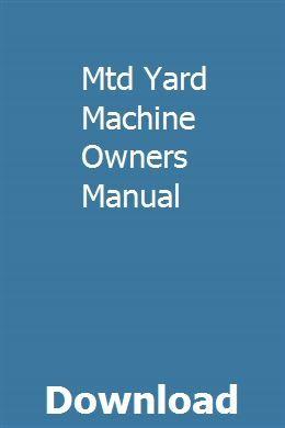 Mtd Yard Machine Owners Manual Repair Manuals Manual New