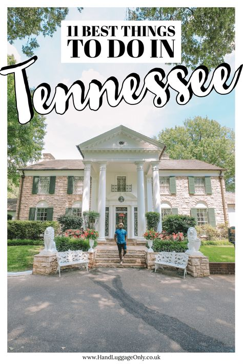 11 Best Things To Do In Tennessee, USA (1)