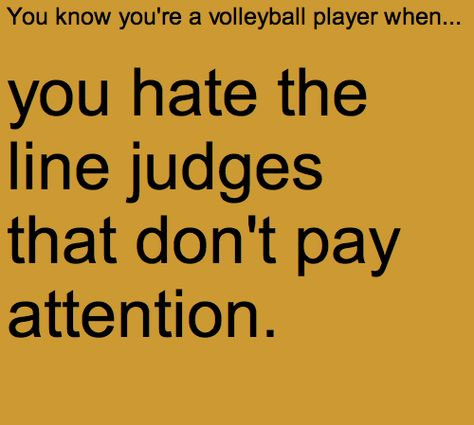You know you're a volleyball player when. One of the girls on my team does this and it's so annoying even for me Volleyball Training, Volleyball Jokes, Volleyball Problems, Volleyball Setter, Volleyball Workouts, Volleyball Drills, Coaching Volleyball, Volleyball Pictures, Volleyball Motivation