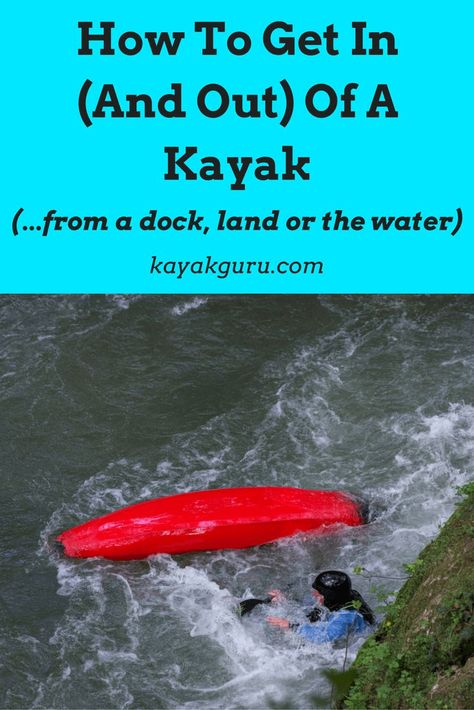 How To Get In And Out Of A Kayak Safely (and Some Kayaking Basics!) Need to know how to get in and out of a kayak, via a dock, the shore or the water (with some paddling basics)? Read ot full gide: How To Get In And Out Of A Kayak Kayak Camping, Canoe And Kayak, Kayak Fishing, Fishing Tips, Camping Hacks, Camping Lunches, Sea Kayak, Fishing Basics, Camping Hammock