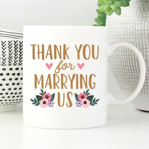 Thank You For Marrying Us Mug Wedding Officiant Mug Wedding