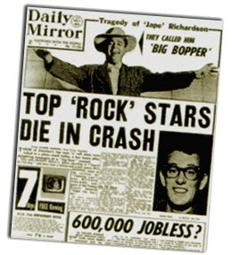 Buddy Holly, Big Bopper, & others killed in plane crash. Feb 3, 1959