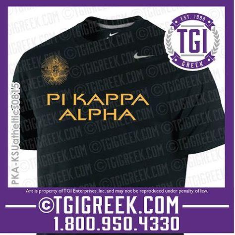 TGI Greek - Pi Kappa Alpha - PR - Dri Fit #tgigreek #pikappaalpha