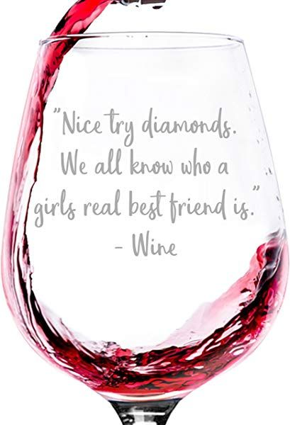 Nice Try Diamonds Funny Wine Glass - Best Christmas Gifts For Mom - Unique Gift For Women, Her - Cool Birthday Present Idea From Husband, Son or Daughter - Fun Novelty Glass For Wife or Friend Wine Meme, Wine Jokes, Wine Down, Wine Wednesday, Wine O Clock, In Vino Veritas, Wine And Beer, Wine Gifts, Fine Wine