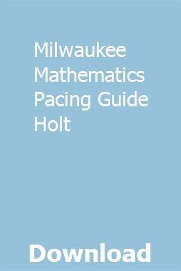 Milwaukee Mathematics Pacing Guide Holt | binrathejour