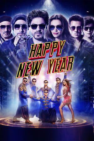 Happy New Year Happy New Year Movie Happy New Year Bollywood
