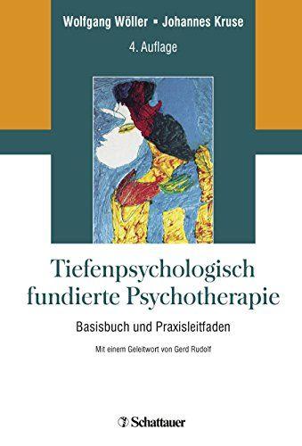 Tiefenpsychologisch Fundierte Psychotherapie Basisbuch Und