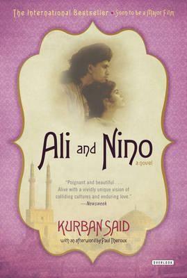 Ali And Nino A Love Story Kurban Said Love Story Books Good Books