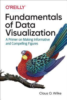 Download Pdf Fundamentals Of Data Visualization A Primer On