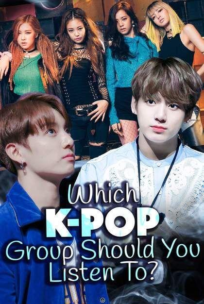 Quiz: Which K-Pop Group Should You Listen To? in 2019 | i got BTS