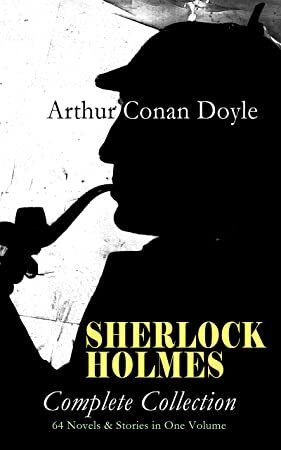 Epub Sherlock Holmes Complete Collection 64 Novels Stories In One Volume A Study In Scarlet