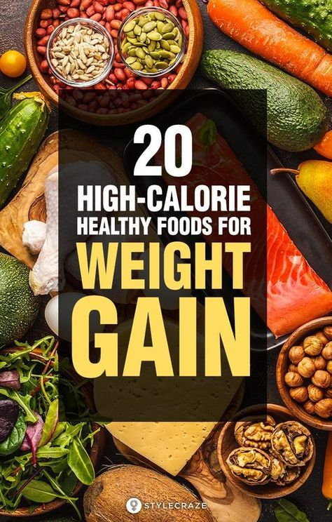 23 High-Calorie Foods For Weight Gain
