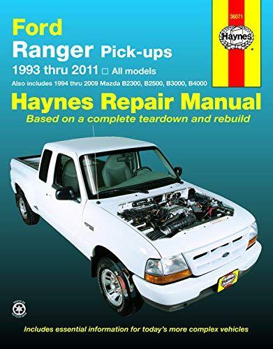 Epub Free Ford Ranger Mazda B2300b2500b3000b4000 Haynes Repair Manual 19932011 Pdf Download Free Epub Mobi Ebooks Ford Ranger Ranger Repair Manuals