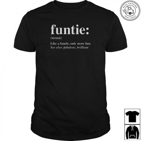 Funcle T Shirt Funny Fathers Day Present Gift Christmas Uncle Aunty Birthday Top