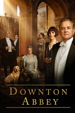 Watch Full Downton Abbey For Free Downton Abbey Movie Watch Downton Abbey Downton Abbey