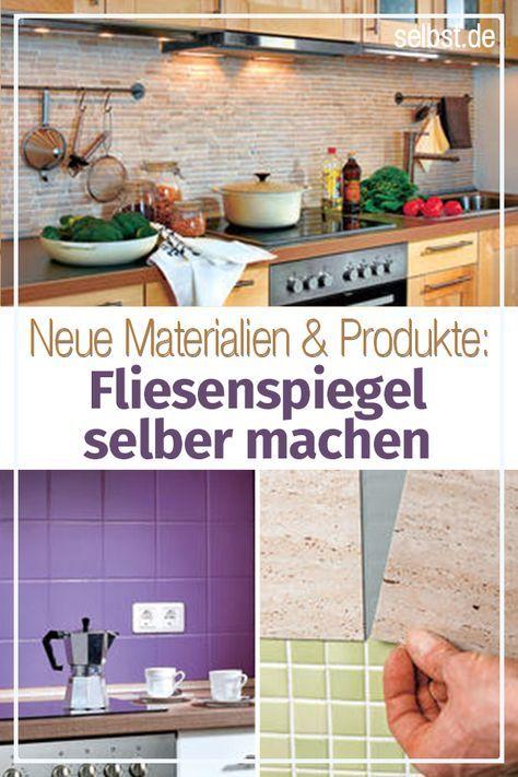 Fliesenspiegel Küche selber machen | Selber machen | Fliesenspiegel ...
