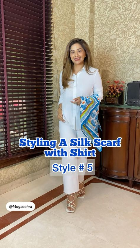 Styling a silk scarf with a shirt