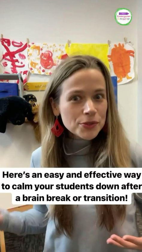 Calm your students down after a brain break or transition I Tips for Kindergarten Teachers