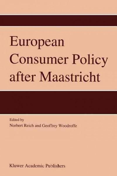 European Consumer Policy After Maastricht