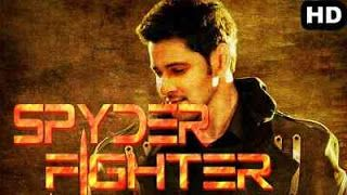 Spyder Fighter (2018) Hindi Dubbed Movie 720p HDRip 1 1GB