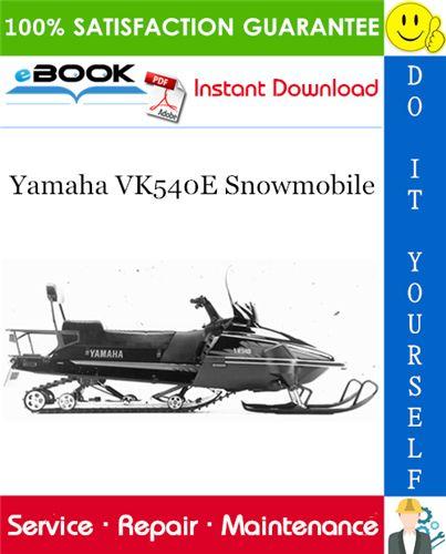 Yamaha Vk540e Snowmobile Service Repair Manual In 2020 Repair Manuals Repair Yamaha