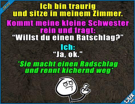 Trotzdem aufgemuntert :)  Lustige Sprüche und Bilder #Humor #lustig #Sprüche #Jodel #Geschwiester #Geschwisterliebe #Schwester #lustigeMemes #lustigeBilder