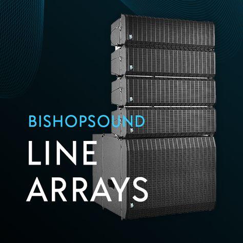 BishopSound Line Arrays