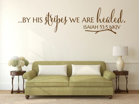 Christian Wall Decal. By His Stripes we Are Healed - CODE 224 Scripture Vinyl Wall Art – Bible Wall Quotes – Christian Quotes – Christian Wall Art – Religious Quotes – Christian Wall Quotes – Religious Wall Quotes – Religious Decals - Vinyl Wall Quotes – Decal Quotes – Quote Wall Decal – Decal Wall Decor – Vinyl Wall Art Quotes – Vinyl Lettering Quotes – Vinyl Decals – Bedroom Wall Decals