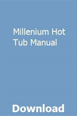 Millenium Hot Tub Manual Chilton Repair Manual Repair Manuals