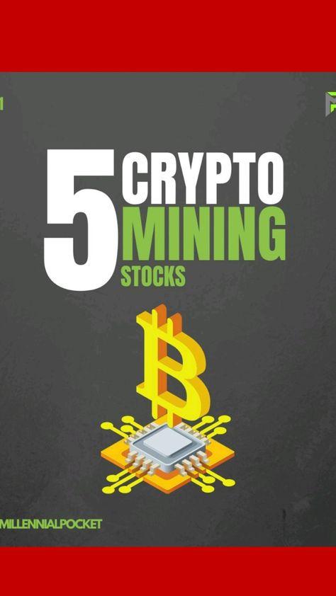 5 crypto mining stocks 2021