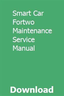 Smart Car Fortwo Maintenance Service Manual Provnafarmmon