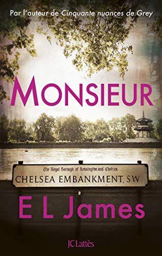 Nouveau Livre Roman Monsieur De E L James Apres Le