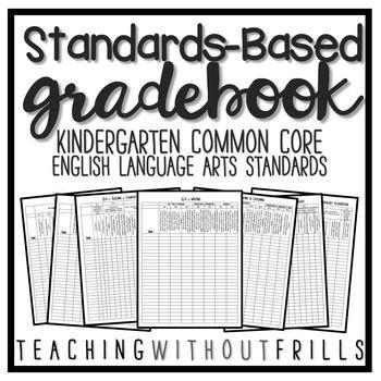 Kindergarten Common Core Standards Based Language Arts