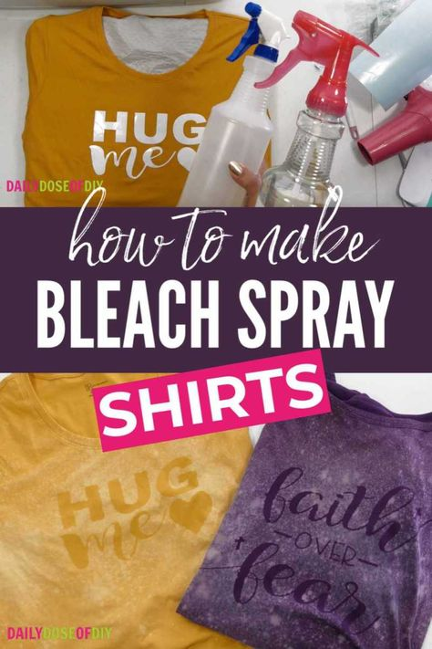 Easy Bleach Spray Shirts with Cricut When you make a bleach spray shirt the bleach will lighten the color of the shirt after it dries. And then you remove the design and the original color of the shirt will show. In the video I'll show you. Bleach Spray Shirt, Diy Clothes Bleach, Bleach T Shirts, Bleach Tie Dye, Vinyl Shirts, Clothes Refashion, Bleach Art, Bleach Jeans, Diy Tie Dye Shirts