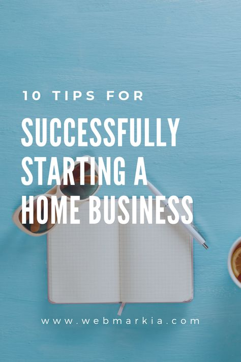 10 Tips For Starting a Home Based Business Successfully [ Entrepreneur Tips ]