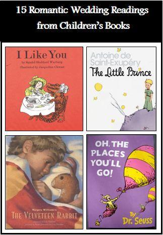 15 Romantic Wedding Readings from Children's Books!  Super Cute Oh-So-Romantic Wedding Readings From Kiddies Books.