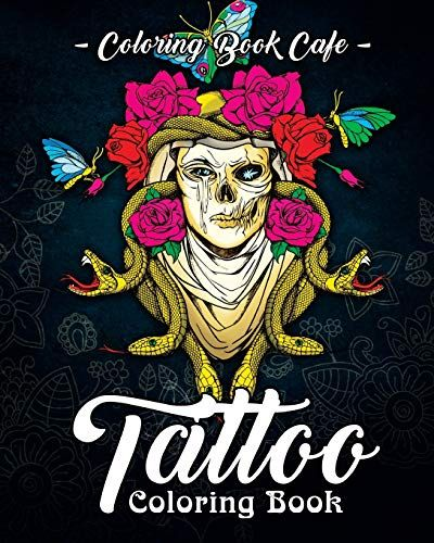 Tattoo Coloring Book A Coloring Book For Adults Featurin Https Www Amazon Com Dp 1720295360 R Tattoo Coloring Book Coloring Books Weird Tattoos