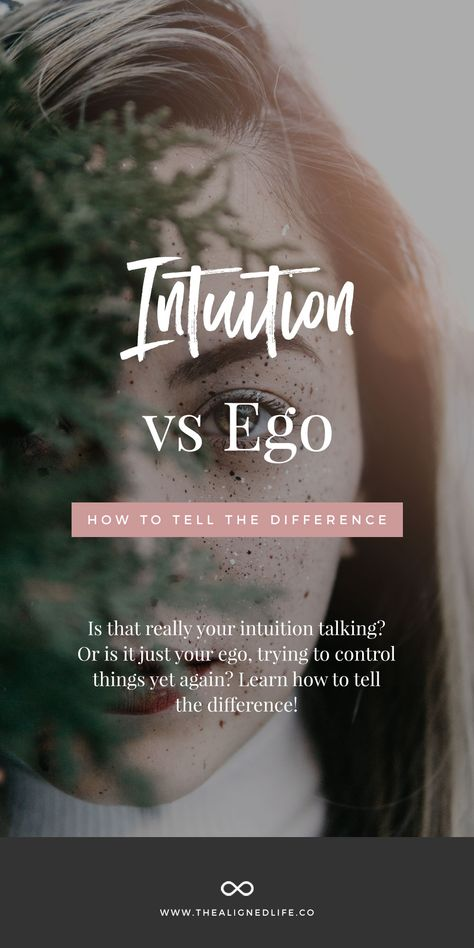 Intuition vs Ego - which one is it? #intuition #ego #innervoice #innerwisdom #thealignedlife #lifecoach #manifest #manifesting #loa #lawofattraction