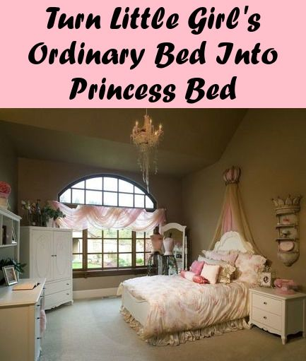Turn Your Little Girl S Ordinary Bed Into A Disney Princess Bed Dream Bedrooms Bedroom Themes Fairytale Bedroom Girl Bedroom Designs