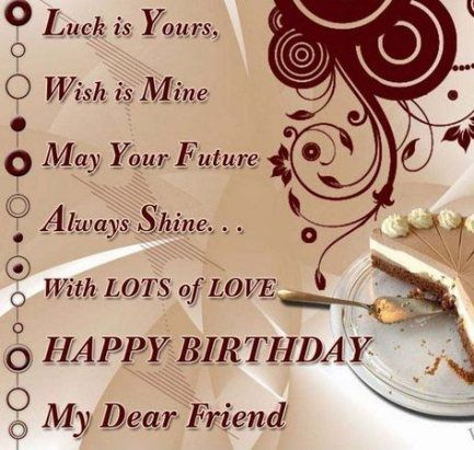 27 Best Ideas For Birthday Wishes For A Friend Girls Life Happy Birthday Quotes For Friends Friend Birthday Quotes Birthday Wishes For Friend