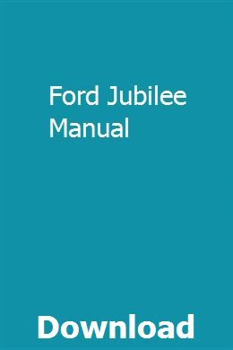 Ford Jubilee Manual With Images Study Guide Books To Read