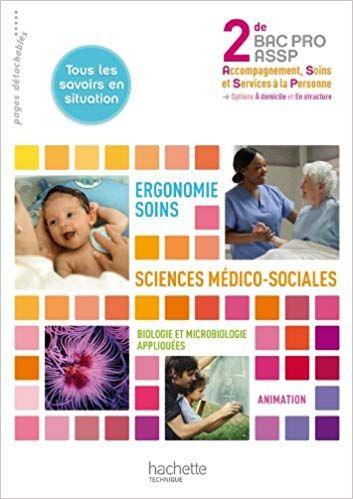Ergonomie Soins Sciences Medico Sociales 2de Bac Pro Assp Livre Eleve Ed 2011 Telecharger Gratu Lettre De Motivation Bac Pro Assp Modele Cv Word