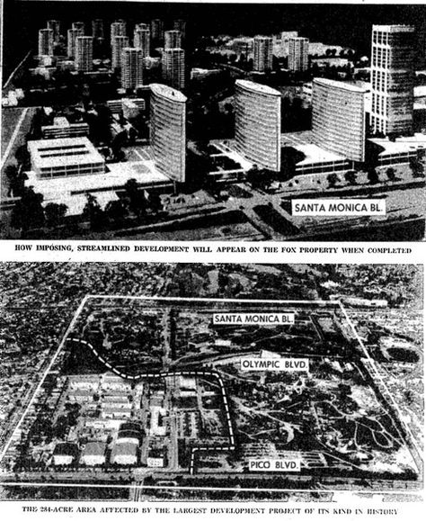 """""""How imposing, streamlined development will appear on the Fox property when completed""""- LA Times 1958"""