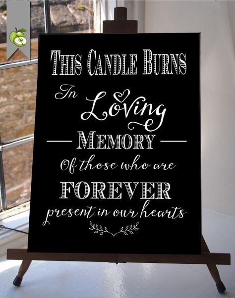 This Candle Burns In Loving Memory Wedding Sign by TheArtyApples - Hochzeit.